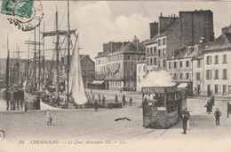 CARTE POSTALE   CHERBOURG 50  Le Quai Alexandre III - Cherbourg