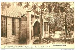 """Saint Adrien.  Le Dancing """" Blainville """" Crée Par Monsieur Blainville Au Moulin Rose. - Other Municipalities"""