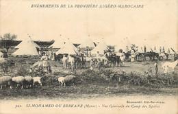 EVENEMENTS FRONTIERE ALGERO MAROCAINE SI MOHAMED OU BERKANE VUE GENERALE DU CAMP DES SPAHIS - Altri