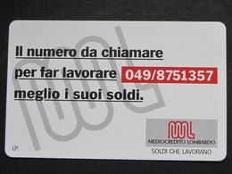 ITALIA SIP - 3293a C&C 200A GOLDEN - PRIVATE PUBBLICHE - MEDIOCREDITO LOMBARDO 049 ALFANUMERICO  - NUOVA - Private-Omaggi