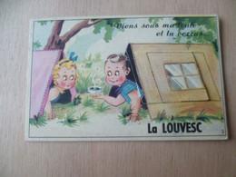 SOUS MA TENTE TU VERRAS  LA LOUVESC - La Louvesc