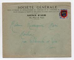 - Lettre SOCIÉTÉ GÉNÉRALE D'ALBI Pour MAILHOC Par VILLENEUVE-SUR-VÈRE (Tarn) - Préo. 4 F. Armoirie De L'Anjou - - 1893-1947