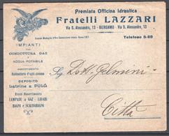 Italia Regno Busta Pubblicitaria Off.Idraulica Lazzari Bergamo VF/F - Publicity