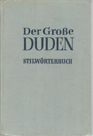 DER GROSSE DUDEN STILWÖRTERBUCH (Fünfte Auflage, 1963, 802 P. - Dictionaries
