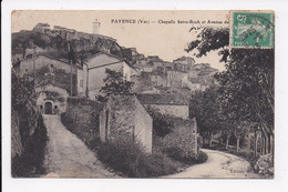 CP 83 FAYENCE Chapelle Saint Roch Et Avenue - Fayence