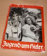 BUCH JUGEND UM HITLER, 96 Seiten, Viele Foto Abbildungen Siehe Bilder, Verlag Heinrich Hofmann Berlin, Umschlag Besc ... - 5. Guerre Mondiali