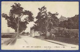 CPA ARDECHE (07) - ENVIRONS DE VALENCE - SAINT-PERAY - L'ENTREE - Saint Péray