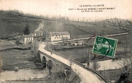 15 SAINT-MAMET Pont Du Laurent Route De Sansac à Saint-Mamet - Saint-Mamet-la-Salvetat