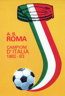 CALCIO-TUTTO CALCIO-A.S. ROMA-CAMPIONI D'ITALIA 1982-83- FORMAZIONI AL VERSO-10 X 15- - Voetbal