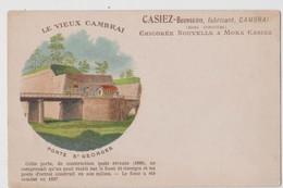 CPA  Cambrai (59)  Le Vieux Cambrai Porte Saint Georges Pub Casiez Chicorée Dos Précurseur - Cambrai