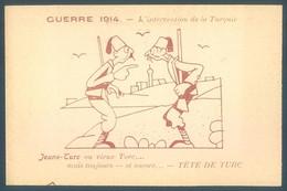 Militaria Humorisque Guerre 1914 L'Intervention De La Turquie Tête De Turc - Humorísticas