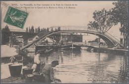 Toul , Le Pont Tournant Et Le Pont Du Chemin De Fer , Laveuses , Lavandières , Animée - Toul