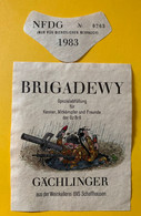 16304 - Suisse Brigadewy  GZ Br6 Gächlinger 1983 - Militaria