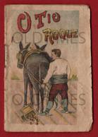 PORTUGAL - O TIO ROQUE - BRINDE DA FABRICA DE DROPS E BOMBONS COSTA E JUNOY - 1902 MINI BOOK - Junior