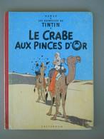 TINTIN - LE CRABE AUX PINCES D'OR – B22 - Edition 1957 - Tintin
