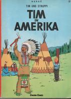 TIM IN AMERIKA - HERGE : TIM UND STRUPPI - Tintin En Amérique : ALLEMAND - Other