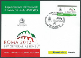2012 ITALIA CARTOLINA POSTALE FDC POLIZIA CRIMINALE INTERPOL - BF - Postwaardestukken