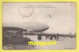 DJ / AVIATION / DIRIGEABLES / LE ZEPPELIN ALLEMAND À LUNÉVILLE (3-4 AVRIL 1913) SURVOLÉ PAR UN AVION FRANÇAIS - Zeppeline