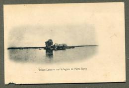 Type 1900 . DAHOMEY. Village Lacustre Sur La Lacune De Porto Novo . Benin. - Dahomey