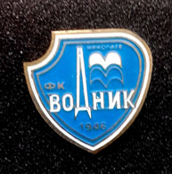 Football Pins  -  FC Vodnik Nikolaev      - Ukraine. - Calcio