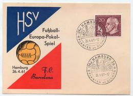 FOOTBALL - CHAMPIONNAT D'EUROPE / 26-4-1961 MATCH HAMBOURG - BARCELONE (ref LE4297) - UEFA European Championship