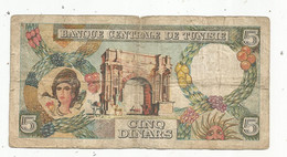 JC , Billet, TUNISIE ,  Banque Centrale De TUNISIE, 5 , Cinq DINARS , 1-6-1965, 2 Scans , Frais Fr 1.75 E - Tunisia