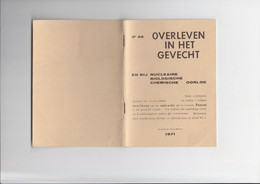 Overleven In Het Gevecht En Bij Nucleaire, Biologische Chemische Oorlog - 1971 - Boeken, Tijdschriften & Catalogi