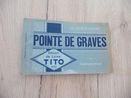 Carnet Tito Pointe De Graves 10 CPA Port Autonome De Bordeaux - Bordeaux