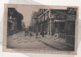 95 VAL D'OISE - CP ANIMEE ERMONT EAUBONNE - RUE DE LA GARE ET PONT DU CHEMIN DE FER - ETS RIVIERE-BUREAU N° 3116 - 1931 - Ermont