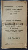 Déplant 32 Pages - Liste Des Militaires Belges Blessés Décédés Ou Internés En Hollande - 2 Scans - Dokumente