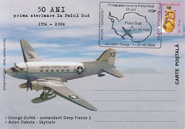 POLAR FLIGHTS, DAKOTA PLANE FIRST LANDING AT SOUTH POLE, SPECIAL POSTCARD, 2006, ROMANIA - Polar Flights