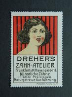 Reklamemarke Vignette Zahnatelier Dentiste Dreher's Frankfurt A. M. Francfort - Vignetten (Erinnophilie)