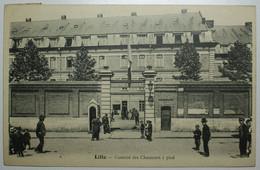 MILITARIA - LILLE Caserne Des Chasseurs à Pied - Lille