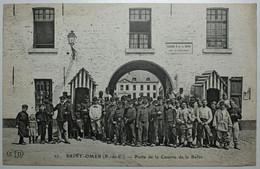 MILITARIA - SAINT OMER Porte De La Caserne De La Barre - Saint Omer