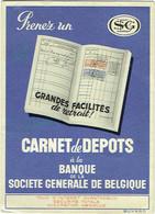 Buvard : Banque. Société Générale De Belgique. Carnet De Dépots. - Bank En Verzekering