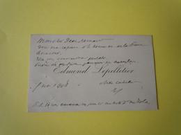 Carte De Visite Autographe Edmond LEPELLETIER (1846-1913) DEPUTE De La SEINE Et Biographe De VERLAINE - Autographs