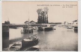 BOYARDVILLE ILE D'OLERON LE PONT TOURNANT EDIT SPECIALE DE L'HOTEL DES BAINS - Ile D'Oléron