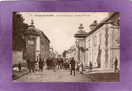 60  Crépy-en-Valois  Porte Saint Lazare  Sortie De L'Usine - Crepy En Valois