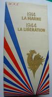 Intéressant Document émis Par Le Comité National Des Deux Anniversaires (1914 La MARNE - 1944 La LIBERATION) 1954 - Boeken, Tijdschriften & Catalogi