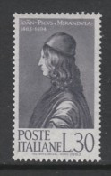 TIMBRE NEUF D'ITALIE - 5EME CENTENAIRE DE LA NAISSANCE DE L'HUMANISTE PIC DE LA MIRANDOLE N° Y&T 882 - Other
