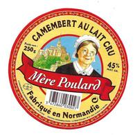 ETIQUETTE De FROMAGE..CAMEMBERT Fabriqué En NORMANDIE ( Orne 61).. Mère Poulard (MONT St MICHEL) - Formaggio
