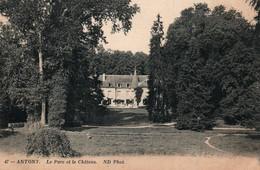 Antony (Seine) - Le Parc Et Le Château - Carte ND Phot. N° 47 Non Circulée - Antony