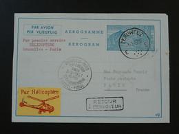 Premier Vol First Flight Bruxelles Paris Par Hélicoptère Sur Entier Postal Stationery Aerogramme Belgique 1957 - Airmail