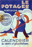 LE  POTAGER - MONTLUCON -  CALENDRIER De Semis Et Plantations - Calendari