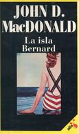 LIBRO LA ISLA BERNARD DE JOHN D. MACDONALD - Action, Aventures