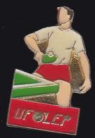 67671-Pin's.Tennis De Table.Union Française Des œuvres Laïques D'éducation Physique.UFOLEP - Table Tennis