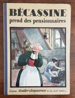 BECASSINE Prend Des Pensionnaires - Ed Gaultier-Languereau - EO 1934 (PINCHON) - Bécassine