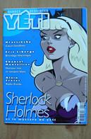 Yeti  N° 3 - Décembre 2004 - Sherlock Holmes - BD Fantastique - Other Magazines