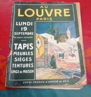 Catalogue 1910 Au Louvre Paris Tapis Meubles Sièges Tentures Linge De Maison Bronze Horlogerie - Advertising