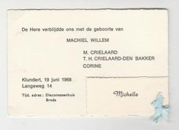 Geboortekaart-birthcard-Geburtskarte-carte De Naissance 1968 Klundert-breda (NL) - Nacimiento & Bautizo